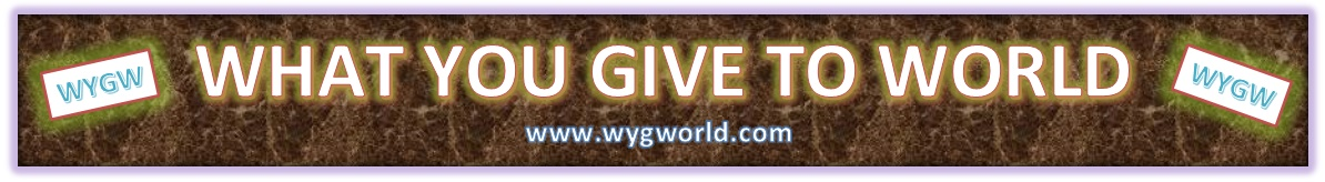 What you give to World   - wygworld.com