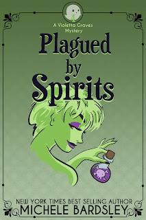 Plagued by Spirits - #4 Violetta Graves Paranormal Cozy Mysteries