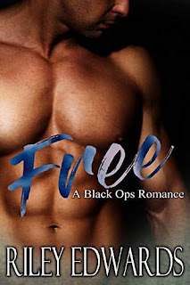 Free - A black Ops Military Romance by Riley Edwards