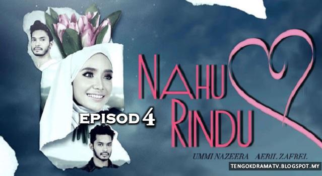 Drama Nahu Rindu – Episod 4 (HD)
