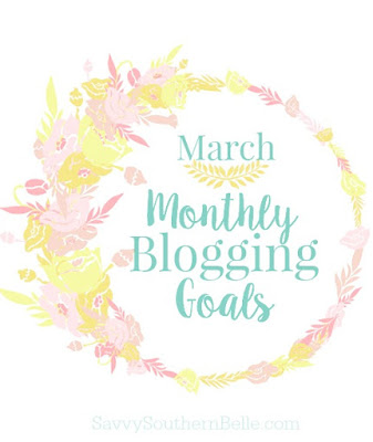March Blog Goals