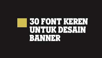 Font untuk Desain Banner
