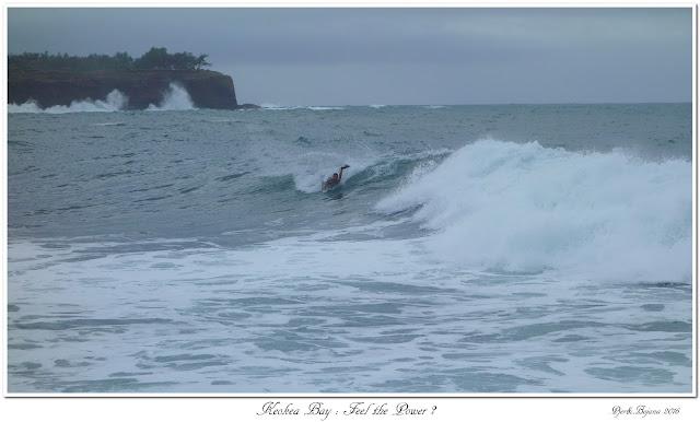 Keokea Bay: Feel the Power ?