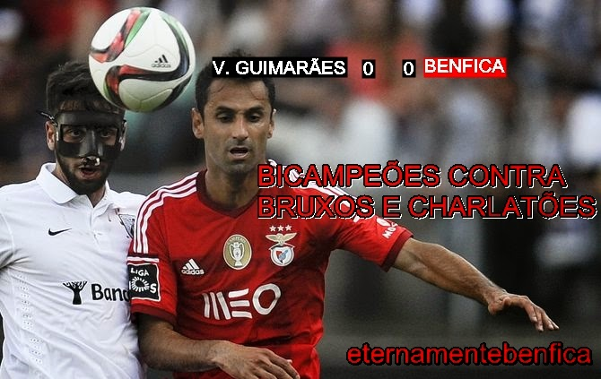 Benfica Nacional Resumo: EternamenteBenfica: V. GUIMARÃES