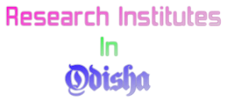 Research Institutes in Odisha