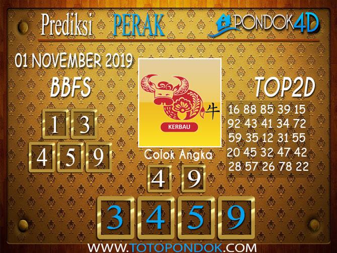 Prediksi Togel PERAK PONDOK4D 01 NOVEMBER 2019