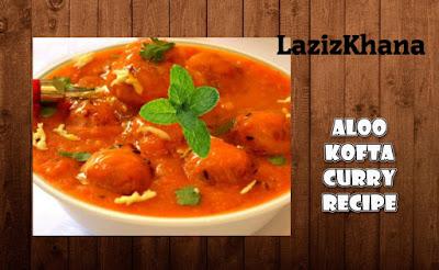 आलू कोफ्ता करी बनाने की विधि - Aloo Kofta Curry Recipe in Hindi
