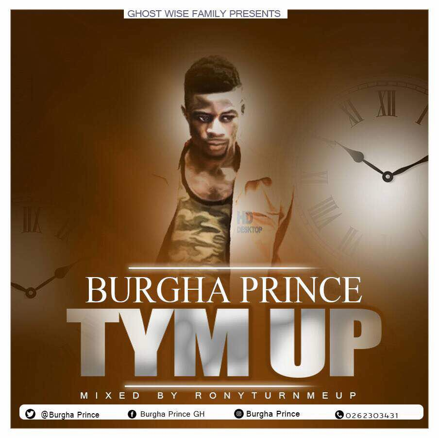Burgha Prince - TYME UP(Prod. By Ronyturnmeup)