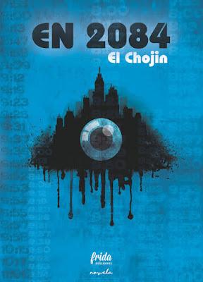 LIBRO - En 2084 : El Chojin   (Frida - 2 Diciembre 2016)  NOVELA | Comprar en Amazon España