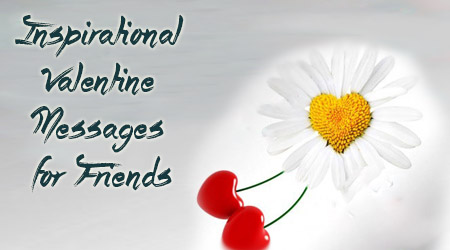 we have the best collection of nice valentine messages you can send the pictures of valentines day greetings to the ones you love for free - Nice Messages