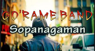 Lirik Lagu Sopanagaman - Go'Rame Band