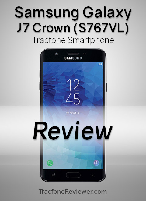 TracfoneReviewer: Samsung Galaxy J7 Crown (S767VL) Tracfone
