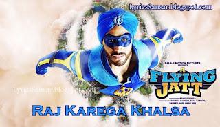 Raj Karega Khalsa-a flying jatt