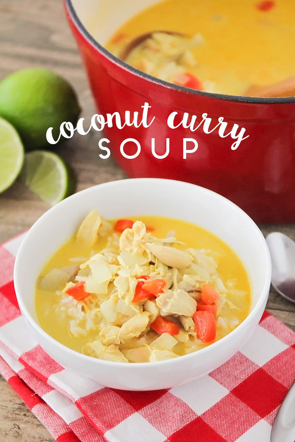 This savory and flavorful coconut curry soup is ready in less than 30 minutes and so easy to make!