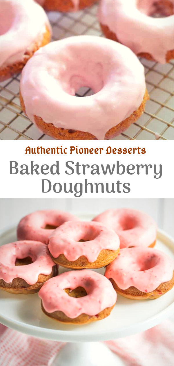 Authentic Pioneer Desserts | Baked Strawberry Doughnuts | dessert cake, easy dessert recipes with few ingredients, easy desserts for a crowd, easy dessert recipes with pictures, easy desserts to impress, dessert recipes for kids, best cake recipes, easy dessert recipes with few ingredients, dessert recipes with, easy dessert recipes with condensed milk, desserts list, amazing desserts to impress, top 10 desserts in the world, list of sweets and desserts, best dessert recipes easy, desserts to try, low calorie baking blog, best dessert recipes easy, pioneer woman desserts for summer, authentic pioneer desserts, best dessert recipes for thanksgiving, trisha yearwood desserts, old school desserts recipes, retro desserts 1960's, top 10 desserts in the world, old fashioned desserts uk, grandma's dessert recipes, best dessert recipes easy, easy dessert recipes no baking, easy dessert recipes with condensed milk, easy chocolate dessert recipes, dessert cake recipe, dessert recipes for kids, easy dessert recipes with few ingredients, easy dessert recipes no baking, easy dessert recipes with condensed milk, dessert recipes for kids, dessert cake, easy western dessert recipes, #cheesecake, #dessert, #donut, #recipe, #recipedessert, #delicious,