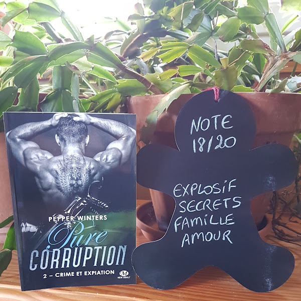 Pure Corruption, tome 2 : Crime et expiation de Pepper Winters