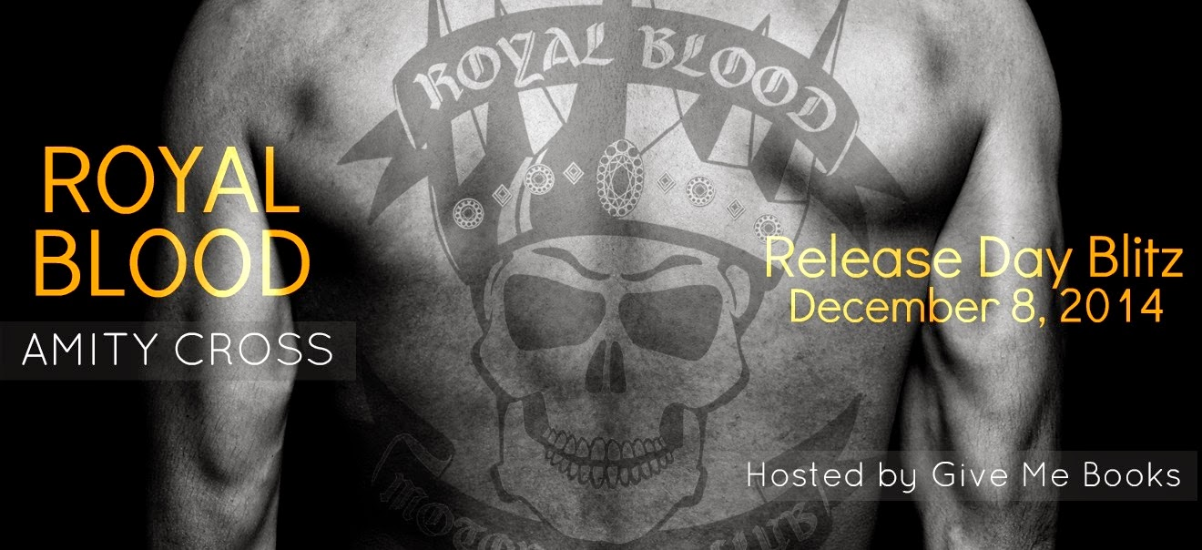 Royal Blood by Amity Cross Release Day Blitz with Giveaway!!