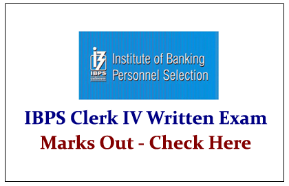 IBPS Clerk IV Written Exam Marks Out