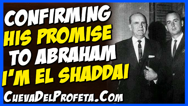 I am El Shaddai - Confirming His promise to Abraham - William Marrion Branham Quotes