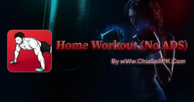 Home Workout 1.0.28 - Các Bài Tập Tại Nhà Không Dụng Cụ
