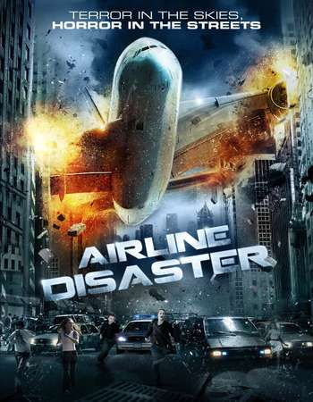 Airline Disaster 2010 Hindi Dubbed Full Movie Download