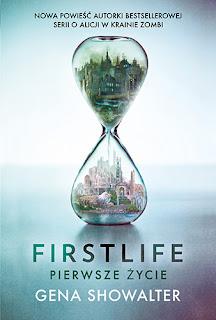 Firstlife. Pierwsze życie - Gena Showalter