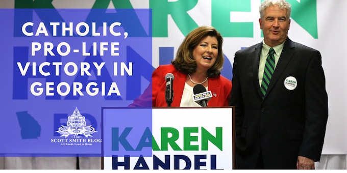 Catholic, Pro-Life Victory in Georgia: Handel Wins House Seat