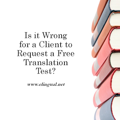 What a Translation Test Is and What it is Not! | www.elingual.net