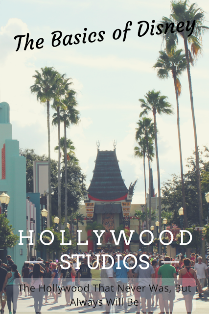 Basics of Disney- Hollywood Studios