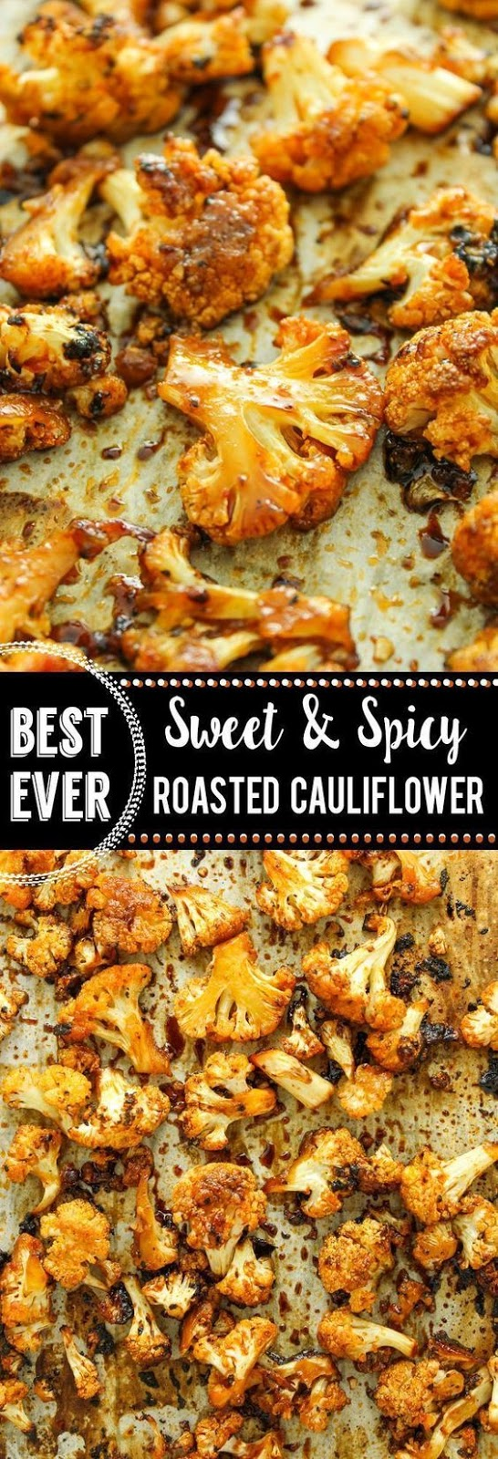 Sweet and Spicy Baked Cauliflower #cauliflower #cauliflowerroasted #spicy #cauliflowerrecipes #dinnerideas #dinnerrecipes #easydinnerrecipes