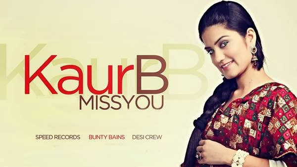 Miss,You,Kaur B,Lyrics