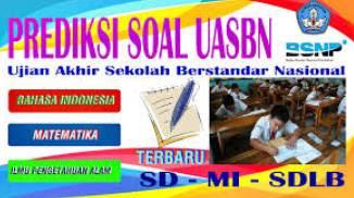 Soal Try Out Prediksi UASBN Bahasa Indonesia SD/MI 2018 Dan Kunci Jawaban Terbaru