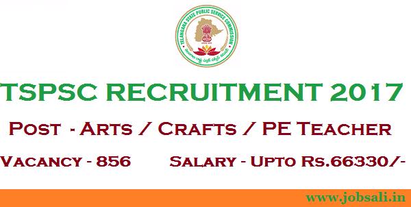 TSPSC Teacher Recruitment 2017, TSSC Notification 2017, Govt Teacher jobs