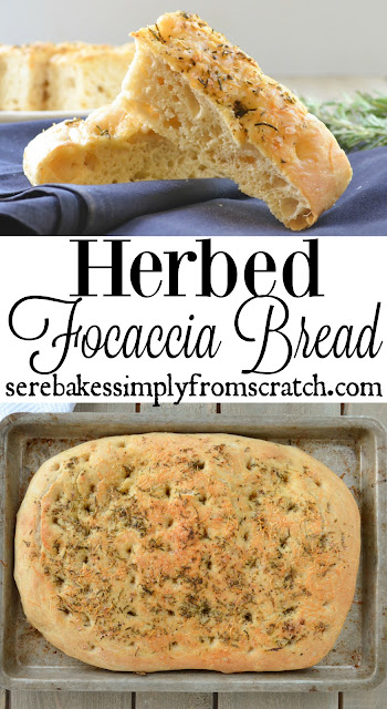 Herbed Focaccia Bread is easy to make and the perfect side for Thanksgiving or Christmas dinner! serenabakessimplyfromscratch.com