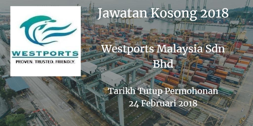 Jawatan Kosong Westports Malaysia Sdn Bhd  24 Februari 2018