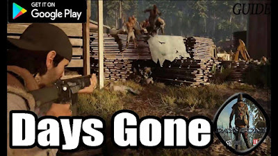 Days Gone Mod Apk + OBB Free Download | Mobile Game