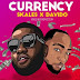 "Download Audio | Skales X Davido - CURRENCY ""New Music Mp3"""