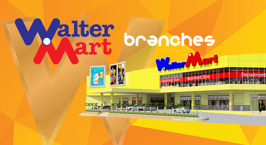 List of Walter Mart Mall & Supermarket branches