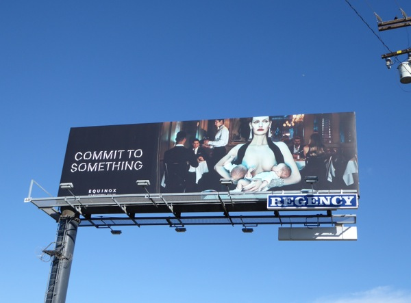 Equinox Commit to Something breastfeeding billboard