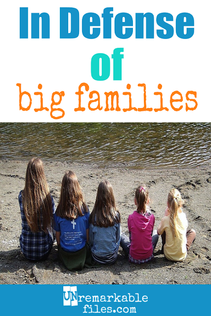 Big families are awesome, but you knew that already, didn't you? I just don't understand why people are so negative about large families! Here are all the reasons why I love my big family life and why I chose it. (Spoiler alert: I would choose it all over again if I went back in time!) #bigfamilies #largefamily #awesome #family #parenting #kids #unremarkablefiles