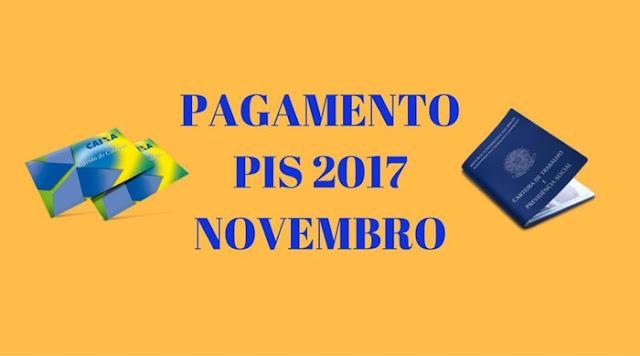 PIS 2017-2018 Pagamento liberado para nascidos em Novembro