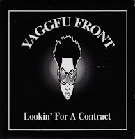 Yaggfu Front - (1993) Lookin For A Contract (CDS)