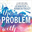 Pen to Paper: The Problem With Forever by Jennifer L. Armentrout **Review**