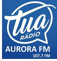 Rádio Aurora FM 107.7 (Tua Rádio) de Marau RS