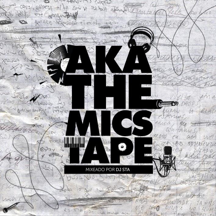 La Akademia - A.K.A. The Mics Tape (Chile) 2014