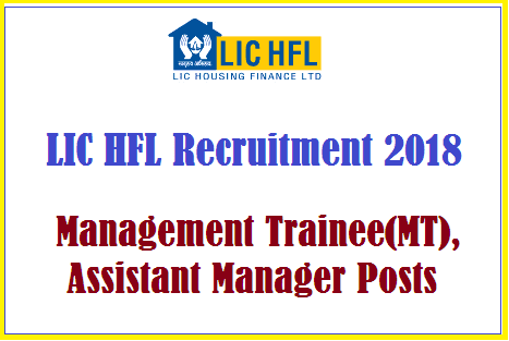 TS Jobs, LIC HFL Recruitment, Management Trainee Posts, Assistant Managers Posts, Network Engineer, Web Developer, LIC Housing Finance Limiited