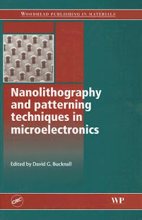 Download Nanolithography and Patterning Techniques in Microelectronics PDF free