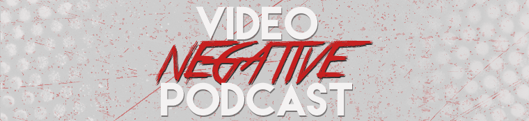 Video Negative Podcast