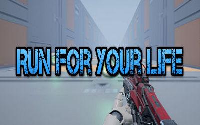 Run For Your Life - Jeu FPS / Runner sur PC