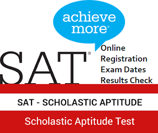 SAT:Scholastic Aptitude Test